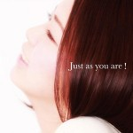Just as you are!